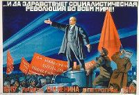"""Long live the Socialist Revolution in the whole world!"""